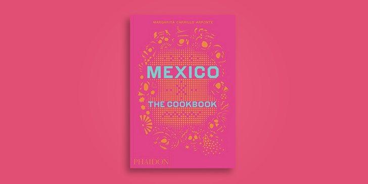 Koljos blog la biblia definitiva de la cocina mexicana ahora que est ms de moda que nunca complemento perfecto de otro libro de la misma editorial que os solutioingenieria Choice Image